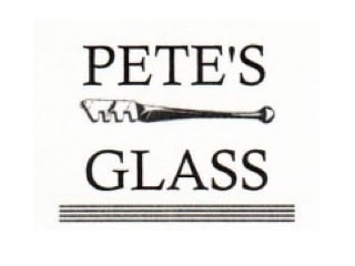 Pete's Glass